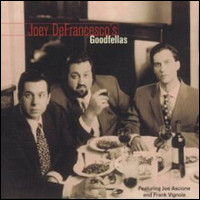 Joey DeFrancesco's Goodfellas