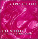 A Time For Love. Plays The Music Of Johnny Mandel