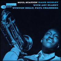 Soul Station. With Art Blakey, Wynton Kelly, Paul Chambers