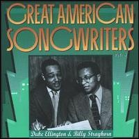 Great Amercian Songwriters Vol. 5 Duke Ellington & Billy Strayhorn