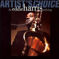 The Eddie Harris Anthology. Artist's Choice