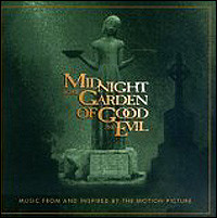 Midnight In The Garden Of Good And Evil. Music From And Inspired By The Motion Picture