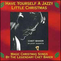 Silent Nights. Have Yourself A Jazzy Little Christmas