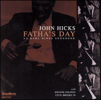 Fatha's Day. An Earl Hines Songbook