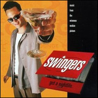 Swingers. Music From The Miramax Motion Picture