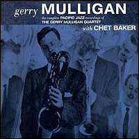 The Complete Pacific Jazz Recordings Of The Gerry Mulligan Qua.
