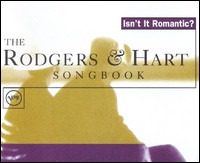 Isn't It Romantic? The Rodgers & Hart Songbook