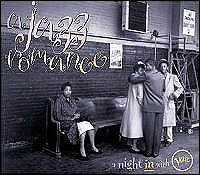 Always. A Jazz Romance. A Night In With Verve
