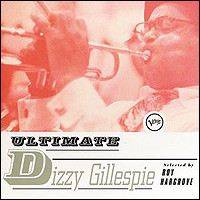 Ultimate Dizzy Gillespie Selected By Roy Hargrove