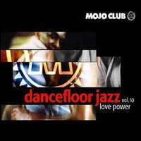 Dancefloor Jazz, Vol. 10. Love Power