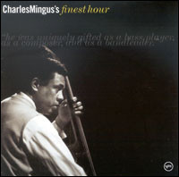 Charles Mingus's Finest Hour