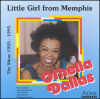 Little Girl from Memphis / The Show 1925 - 1995