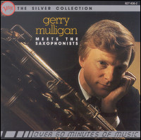 Gerry Mulligan Meets The Saxophonists
