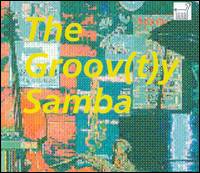 The Groov(t)y Samba