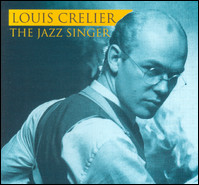 Louis Crelier / The Jazz Singer