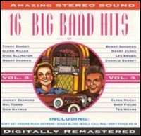 The Big Band Era. Sixteen Hits, Vol. 3