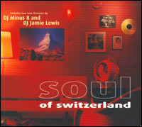 Soul Of Switzerland