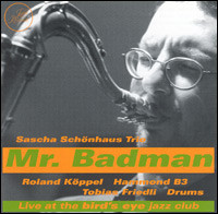 Mr. Badman. Live at The Bird's Eye Jazz Club