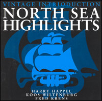 Vintage Intrioduction. North Sea Highlights