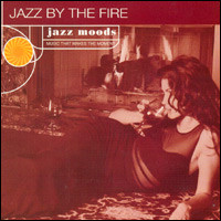 Jazz By The Fire. Jazz Moods. Music That Makes The Moment