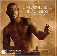 Unforgivable Blackness. The Rise and Fall Of Jack Johnson. Original Music Score by Wynton Marsalis