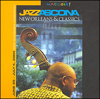 Jazz Ascona New Orleans & Classics. June 20 - July 4, 2004