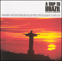 A Trip To Brazil - 40 Years Of Bossa Nova