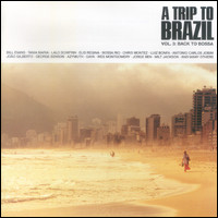 A Trip to Brazil Vol. 3. Back To Bossa