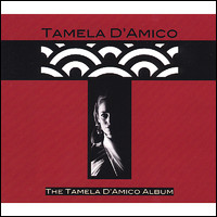 The Tamela D' Amico Album
