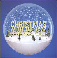Christmas With The Jazz Legends Vol.3