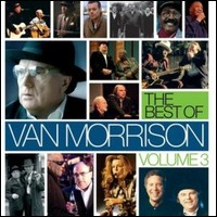 The Best Of Van Morrison Volume 3