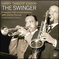 The Swinger. Complete 1958 Sextet Sessions