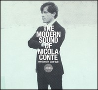 The Modern Sound Of Nicola Conte. Versions In Jazz-Dub