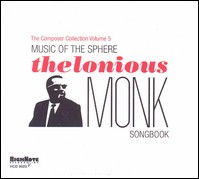 Music Of The Sphere. The Thelonious Monk Songbook