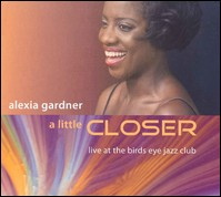 A Little Closer. Live At The Birds Eye Jazz Club