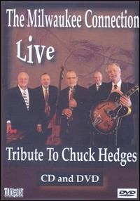 Live. Tribute To Chuck Hedges