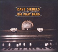 Dave Siebels With Gordon Goodwin's Big Phat Band