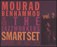 Mourad Benhammou & The Jazzworkers Smart Set (Sound Of Jazz !!!) Vol. 2