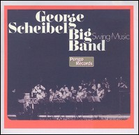 George Scheibel Big Band - CD Remaster