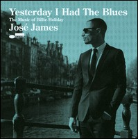 Yesterday I Had The Blues. The Music Of Billie Holiday