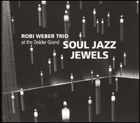 Soul Jazz Jewels. At The Dolder Grand