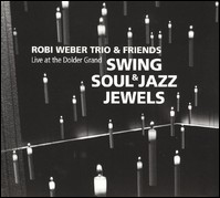 Swing Soul & Jazz Jewels. Live At The Dolder Grand