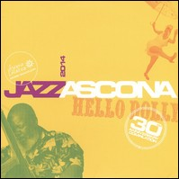 Jazz Ascona 2014 - Hello Dolly