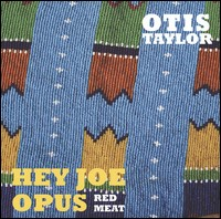 Hey Joe Opus - Red Meat