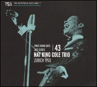 Nat King Cole Trio. Vol. 3. Zurich 1950