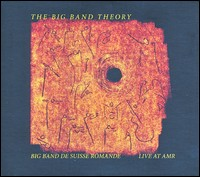 The Big Band Theory. Live At AMR.