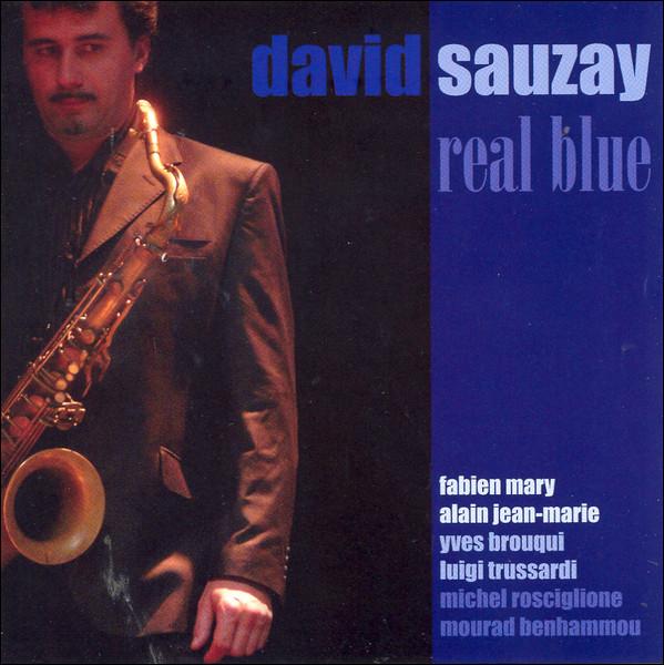 David Sauzay - Real Blue